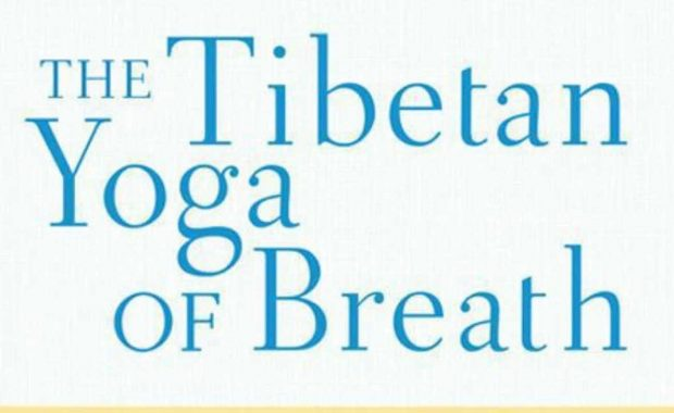 Tibetan Yoga of Breath