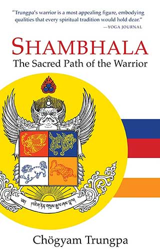 Shambhala Scared Path of the Warrior
